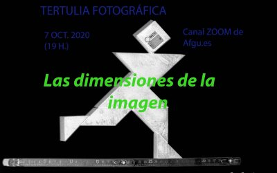 TERTULIA FOTOGRÁFICA online, miércoles 7-10-2020 (de 19,30 a 21 horas)