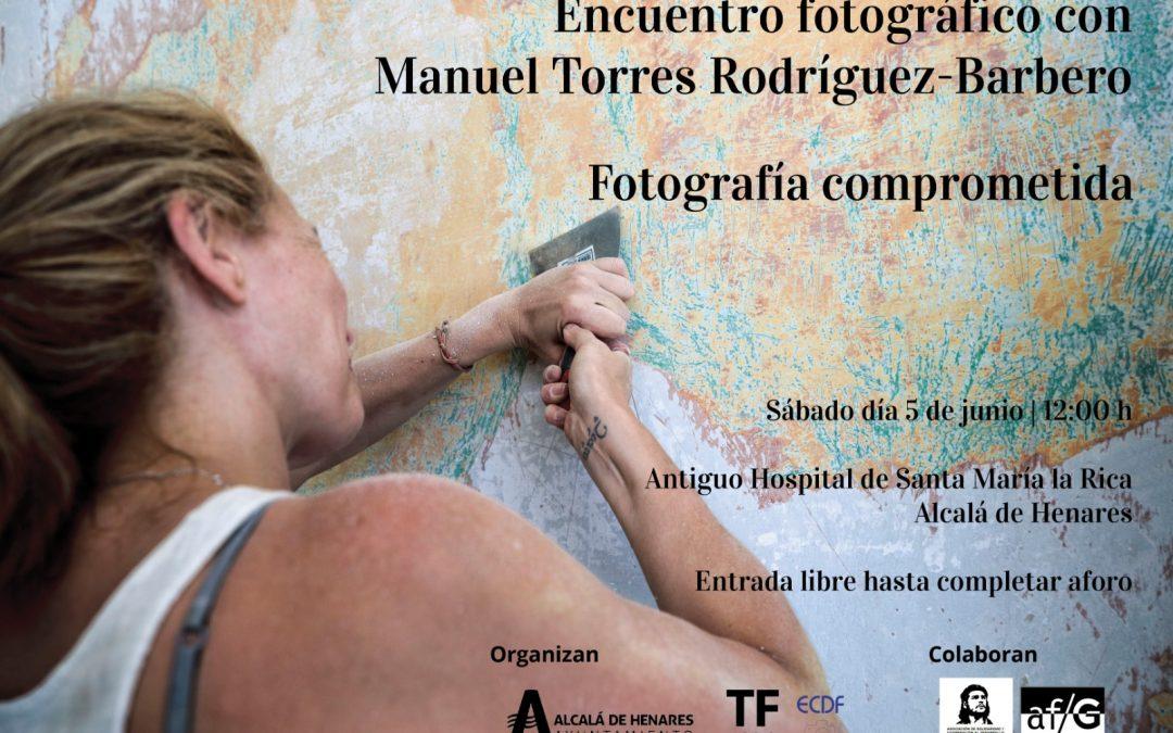 Encuentro fotográfico con  Manuel Torres Rodríguez-Barbero